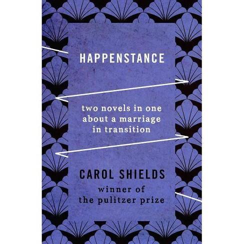 Happenstance - by  Carol Shields (Paperback) - image 1 of 1