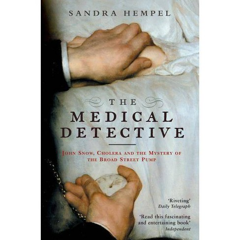 The Medical Detective - by  Sandra Hempel (Paperback) - image 1 of 1