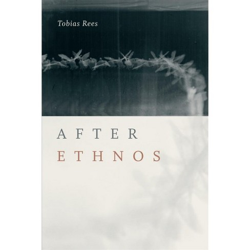 After Ethnos By Tobias Rees Hardcover Target