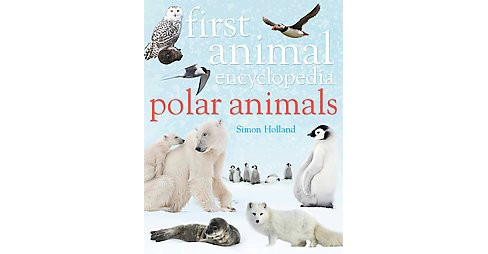 Polar Animals (School And Library) (Simon Holland) - image 1 of 1