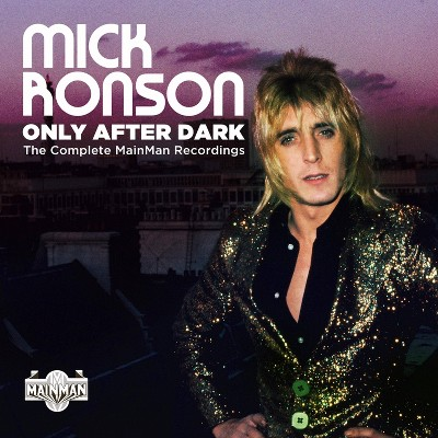 Ronson mick - Only after dark: the complete mainman recordings (CD)