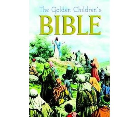 Golden Children's Bible : The Old Testament and the New Testament (Reissue) (Hardcover) - image 1 of 1