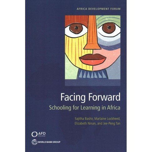 Facing Forward : Schooling for Learning in Africa -  (Paperback) - image 1 of 1