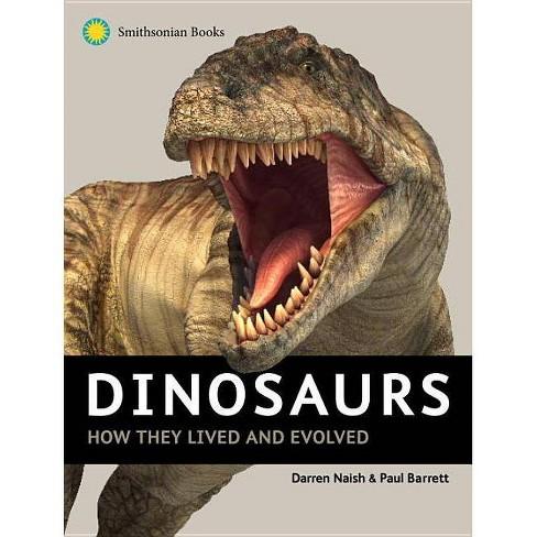 Dinosaurs - by  Darren Naish & Paul Barrett (Hardcover) - image 1 of 1