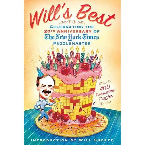 Will's Best: Celebrating the 20th Anniversary of the New York Times Puzzlemaster - by  Will Shortz - image 1 of 1