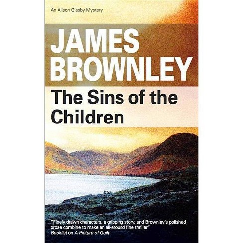 The Sins of the Children - (Severn House Large Print) by  James Brownley (Hardcover) - image 1 of 1