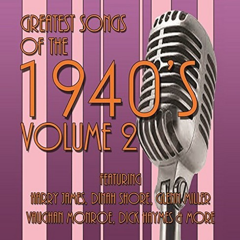 Various - Greatest Songs Of The 1940's Vol 2 (CD) - image 1 of 1