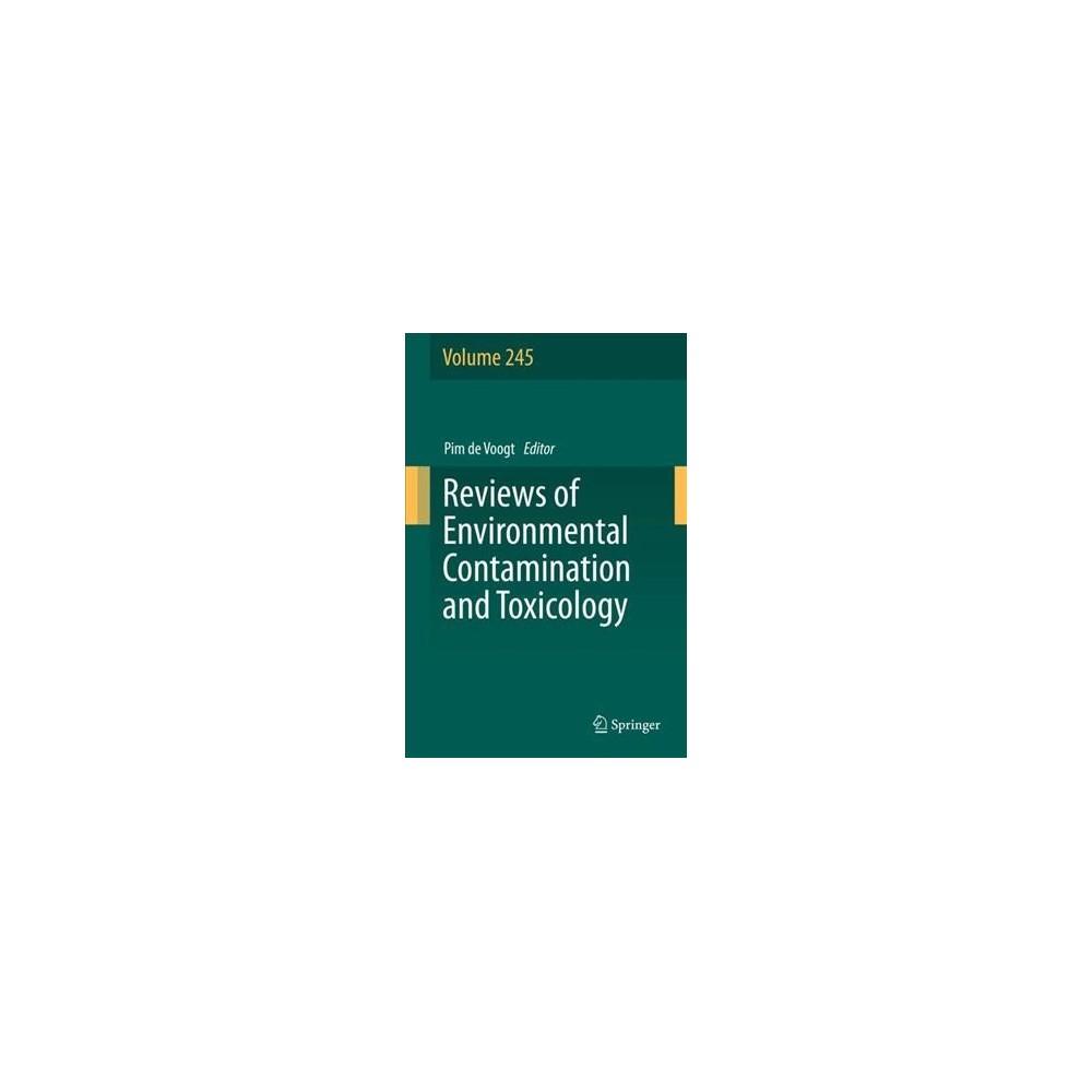 Reviews of Environmental Contamination and Toxicology - (Hardcover)