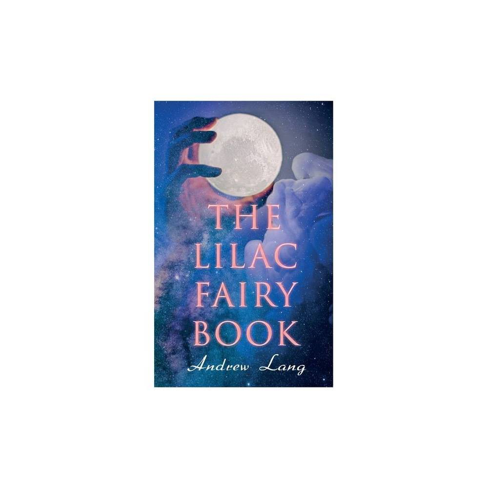 The Lilac Fairy Book By Andrew Lang H J Ford Paperback