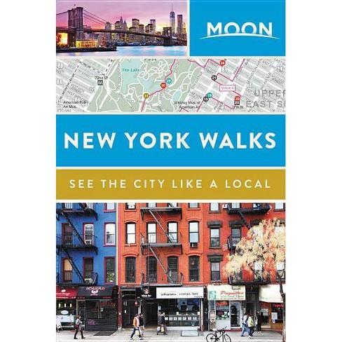 Moon New York Walks - (Moon Handbooks) (Paperback) - image 1 of 1
