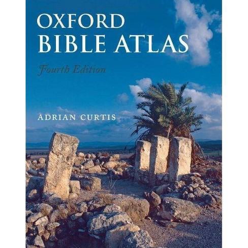 Oxford Bible Atlas - 4 Edition by  Adrian Curtis (Paperback) - image 1 of 1