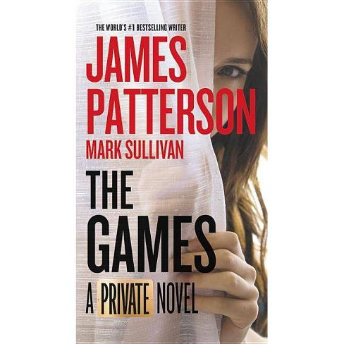 Games -  (Private) by James Patterson & Mark Sullivan (Paperback) - image 1 of 1