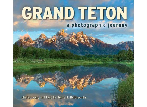 Grand Teton : A Photographic Journey (Paperback) - image 1 of 1