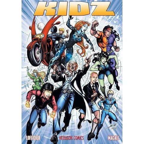 Kidz - by  Jean-Marc Lofficier & Alfredo Macall (Paperback) - image 1 of 1