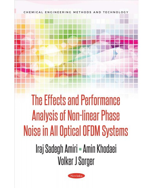 Effects and Performance Analysis of Non-linear Phase Noise in All Optical OFDM Systems -  (Paperback) - image 1 of 1