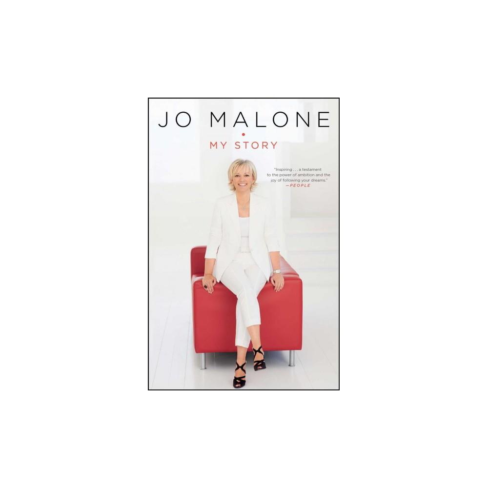 Jo Malone : My Story (Reprint) (Paperback)