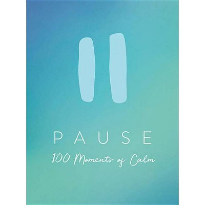 Pause - (Hardcover)