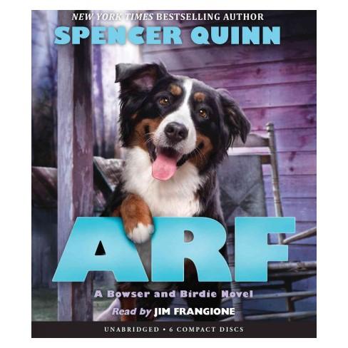 Arf Unabridged Cdspoken Word Spencer Quinn Target