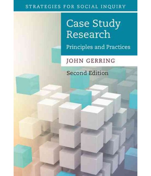 Case Study Research : Principles and Practices (Paperback) (John Gerring) - image 1 of 1
