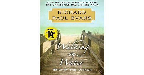 Walking on Water (Unabridged) (CD/Spoken Word) (Richard Paul Evans) - image 1 of 1