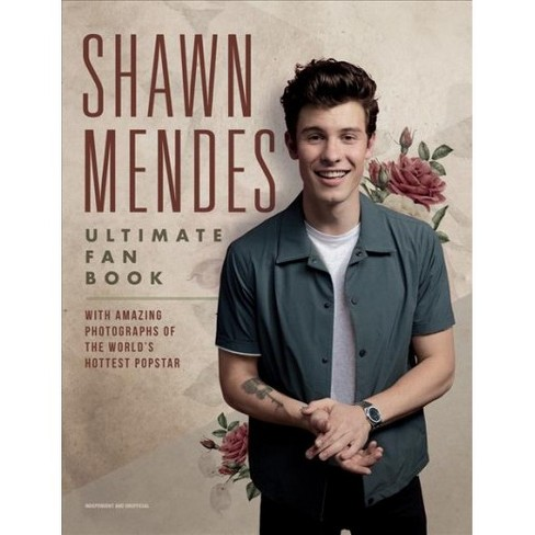 shawn mendes ultimate fan book by malcolm croft hardcover target