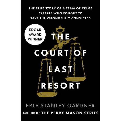 The Court of Last Resort - by  Erle Stanley Gardner (Paperback) - image 1 of 1
