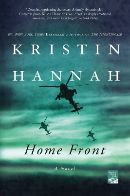 Home Front (Reprint) (Paperback) by Kristin Hannah