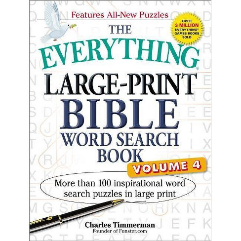 The Everything Large-Print Bible Word Search Book, Volume 4 - (Everything(r)) by  Charles Timmerman - image 1 of 1