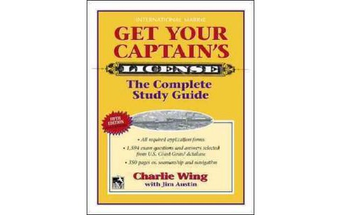 Get Your Captain's License (Updated) (Paperback) (Charlie Wing) - image 1 of 1