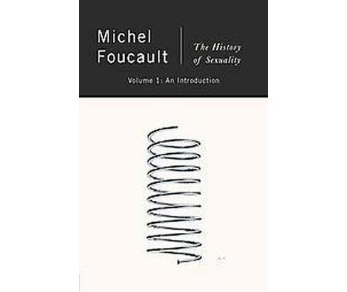 History of Sexuality : An Introduction (Vol 1) (Reissue) (Paperback) (Michel Foucault) - image 1 of 1