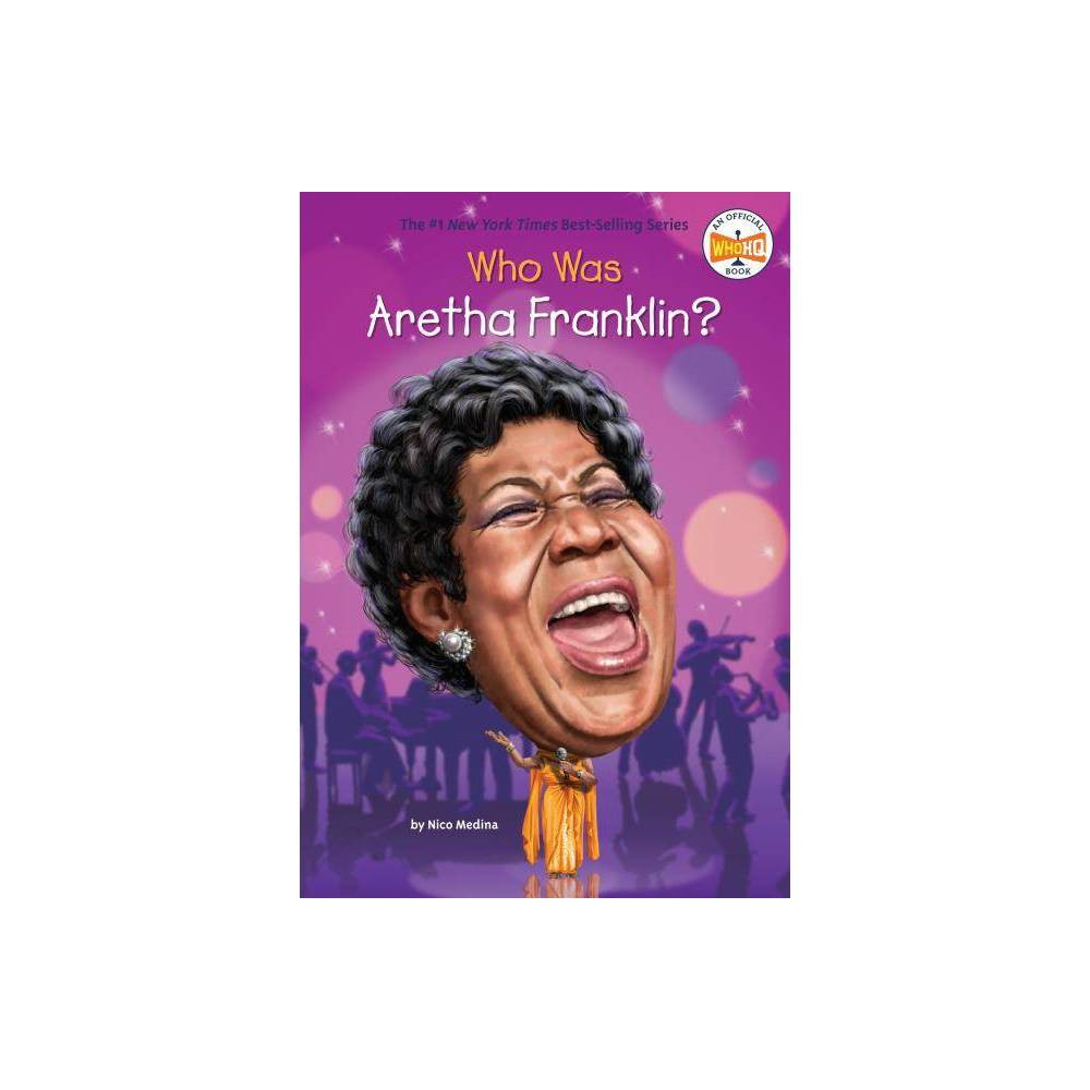 Who Was Aretha Franklin Juvenile Nonfiction BY Nico Medina (Paperback) Price