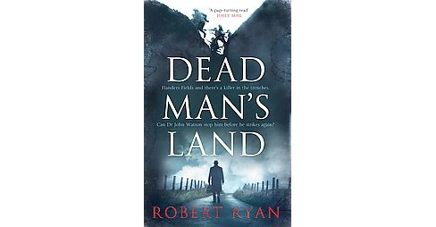 Dead Man's Land (Paperback) (Robert Ryan) - image 1 of 1