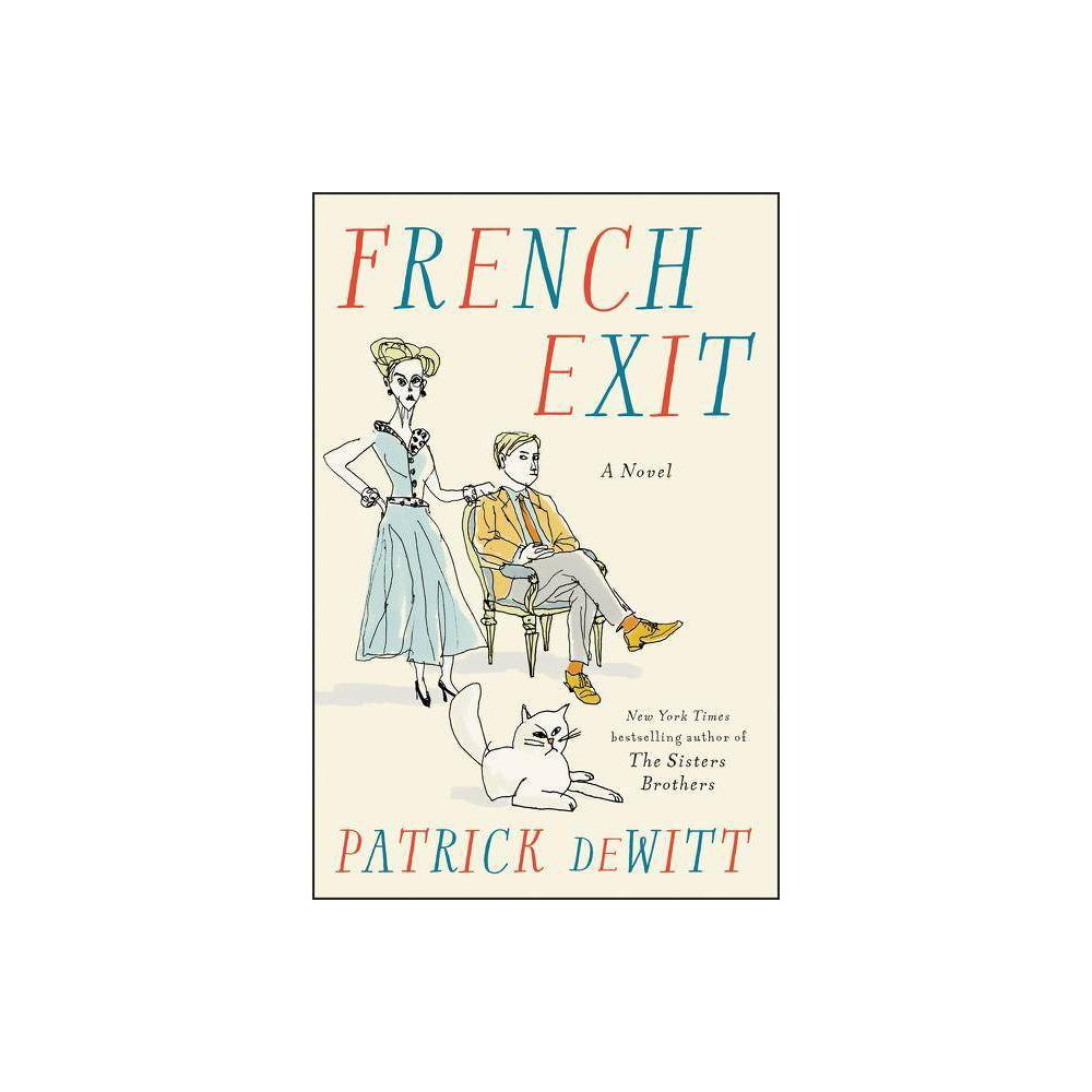 French Exit By Patrick Dewitt Hardcover