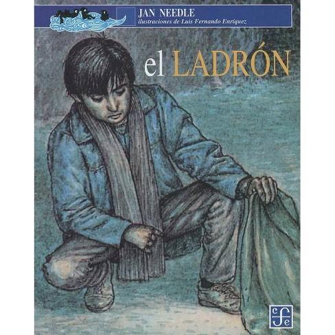 El Ladron - (A la Orilla del Viento) by  Jan Needle (Paperback) - image 1 of 1
