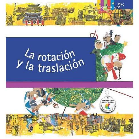 La Rotaci�n Y La Traslaci�n / Rotation and Revolution - by  Jin-Kyu Park (Paperback) - image 1 of 1