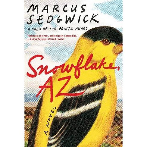 Snowflake, AZ - by  Marcus Sedgwick (Paperback) - image 1 of 1