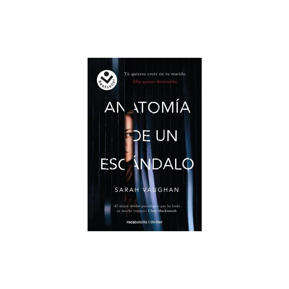 Anatomía de un escandalo / Anatomy of a Scandal - by Sarah Vaughan (Paperback)