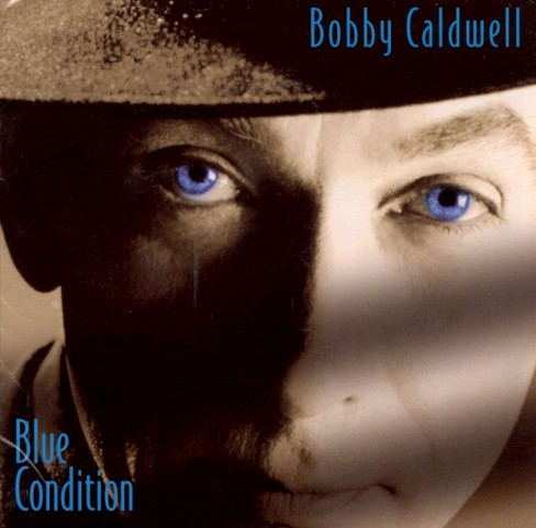 Bobby caldwell - Blue condition (CD) - image 1 of 4
