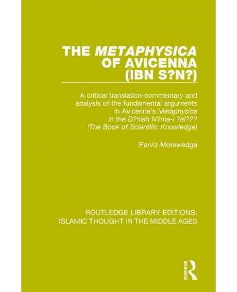 Metaphysica of Avicenna Ibn-sina : A Critical Translation-Commentary and Analysis of the Fundamental - image 1 of 1