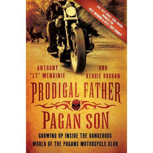 "Prodigal Father, Pagan Son - by  Anthony ""LT"" Menginie & Kerrie Droban (Paperback) - image 1 of 1"