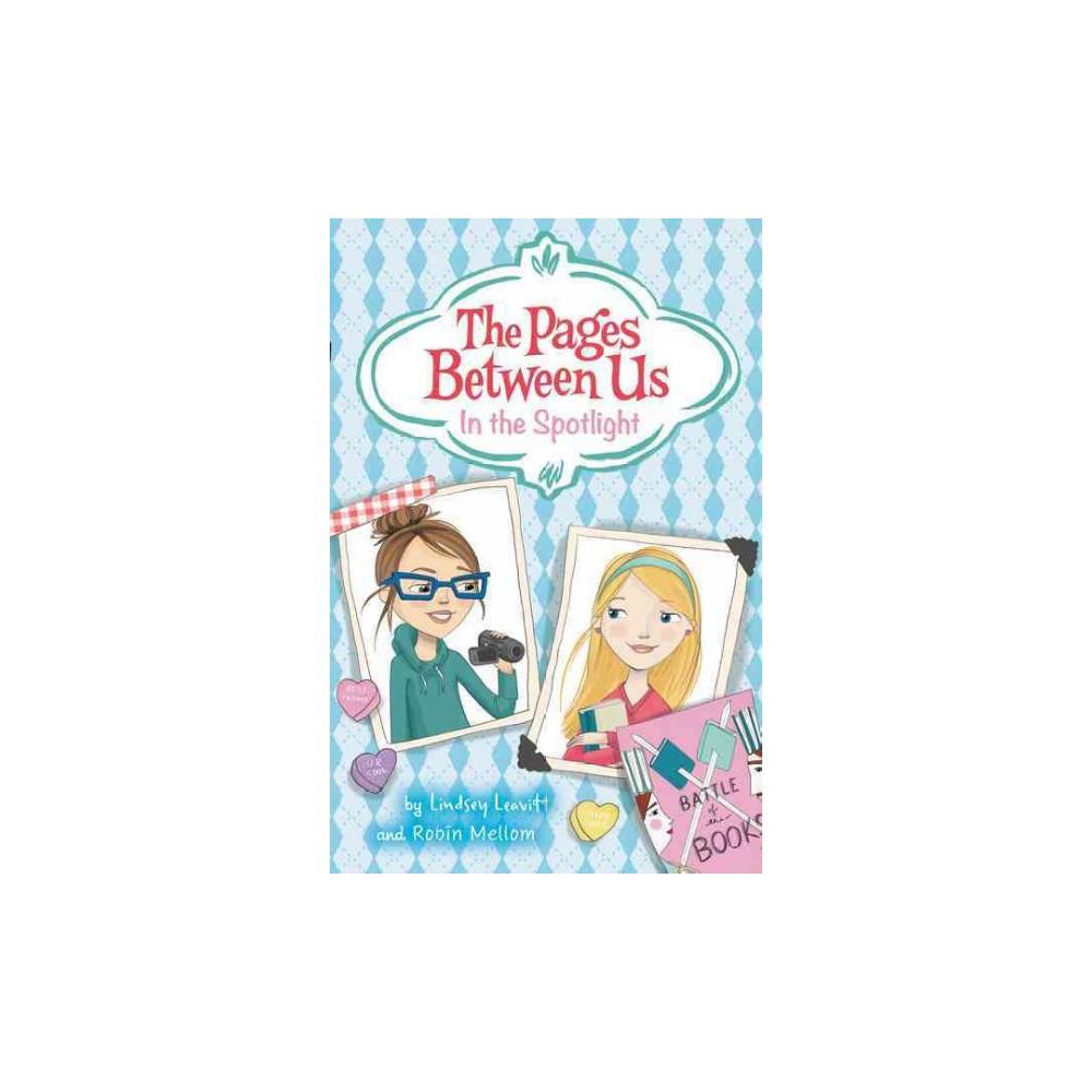 In the Spotlight (Hardcover) (Lindsey Leavitt & Robin Mellom)