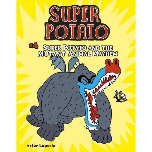 Super Potato and the Mutant Animal Mayhem - by  Artur Laperla (Hardcover) - image 1 of 1