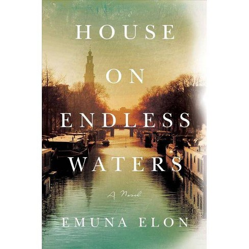 House on Endless Waters - by  Emuna Elon (Hardcover) - image 1 of 1