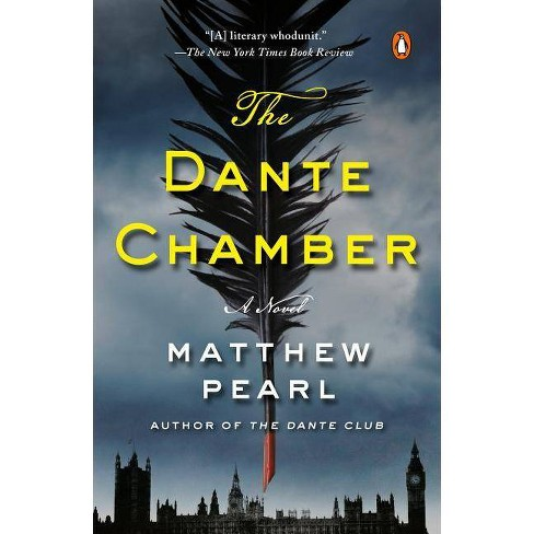 The Dante Chamber - by  Matthew Pearl (Paperback) - image 1 of 1