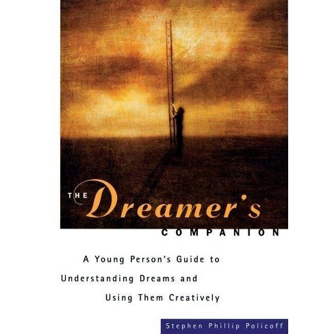 The Dreamers Companion - by  Stephen Phillip Policoff (Paperback) - image 1 of 1