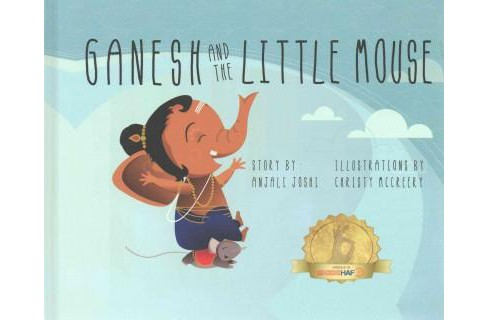 Ganesh and the Little Mouse (Hardcover) (Anjali Joshi) - image 1 of 1