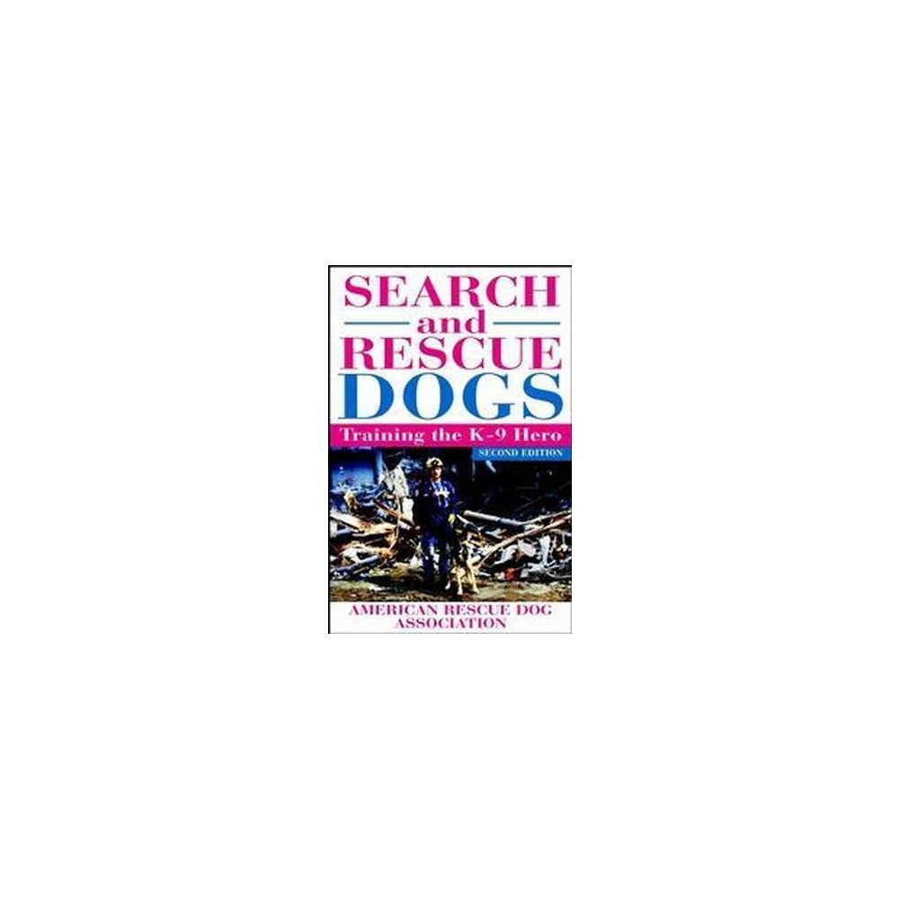 Search and Rescue Dogs - 2nd Edition (Paperback) Best