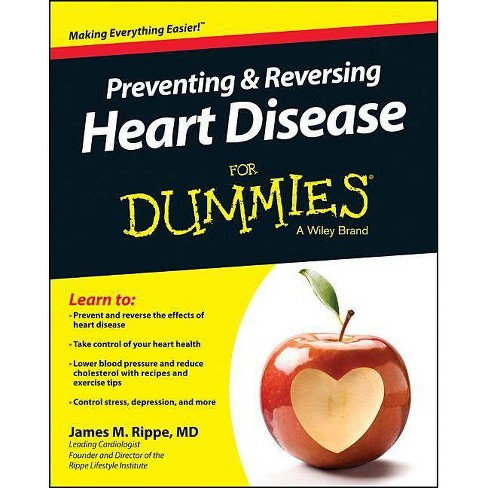 Preventing and Reversing Heart Disease for Dummies - 3 Edition by  James M Rippe (Paperback) - image 1 of 1