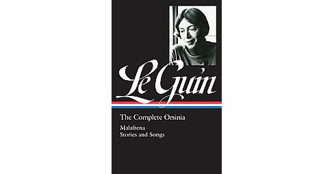 Complete Orsinia : Malafrena Stories and Songs (Hardcover) (Ursula K. Le Guin) - image 1 of 1