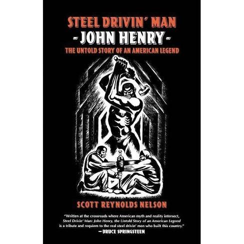 Steel Drivin' Man - by  Scott Reynolds Nelson (Paperback) - image 1 of 1